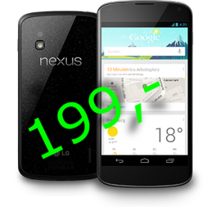 Nexus 4 für 199,- Euro