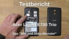 Acer Liquid E700 Trio Testbericht