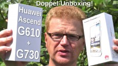 Huawei Ascend G610 + G730 Doppel-Unboxing
