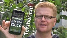 Huawei Ascend G610 Testbericht mit Text