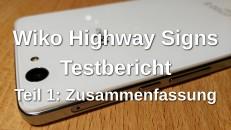 Wiko Highway Signs Testbericht Teil 1