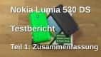 Nokia Lumua 530 DS Testbericht Teil 1