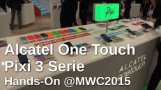 Alcatel One Touch Pixi 3 Serie - Hands On vom MWC 2015