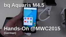 bq Aquaris M4.5 Hands-On @MWC2015 mit Text