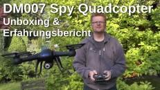 DM007 Spy Quadcopter Unboxing und Vorstellung