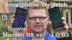 Vergleich Siswoo Monster R8 und LG G3