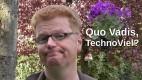 Quo Vadis TechnoViel