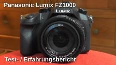 Panasonic Lumix FZ1000 Testbericht