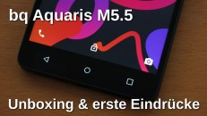 bq Aquaris M5.5 Unboxing