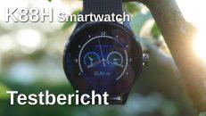 K88H Smartwatch Testbericht